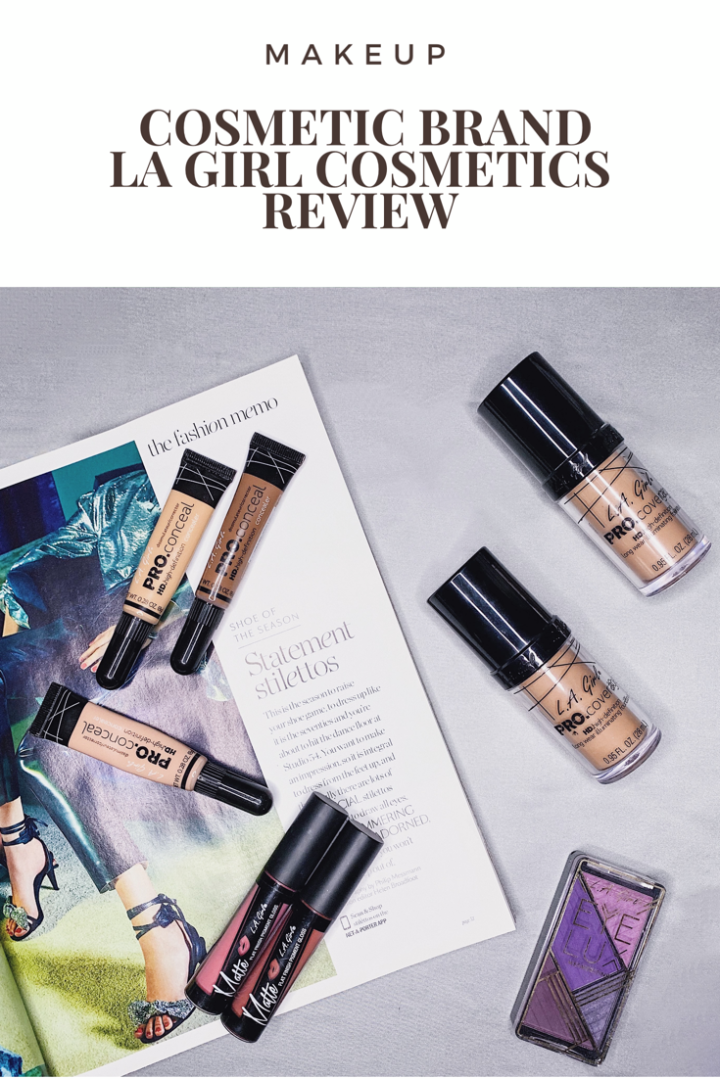 LA Girl Cosmetics Review